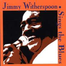 Jimmy Witherspoon: Sings The Blues, CD