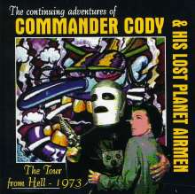Commander Cody: The Tour From Hell - 1973, CD