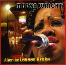 Marva Wright: After The Levees Broke, CD