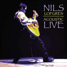 Nils Lofgren: Acoustic Live (200g) (Limited Edition), 2 LPs