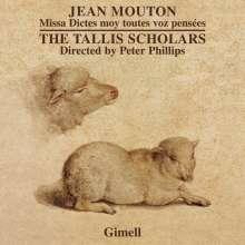"""Jean Mouton (1459-1522): Missa """"Dictes moy toutes voz pensees"""", CD"""