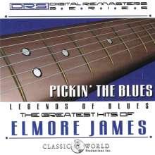 Elmore James: Pickin' The Blues: Greatest Hits Of Elmore James, CD