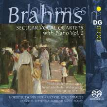 Johannes Brahms (1833-1897): Weltliche Vokal-Quartette mit Klavier Vol.2, Super Audio CD