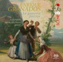 "Enrique Granados (1867-1916): Gitarrenwerke ""La guitarra poetica"", Super Audio CD"