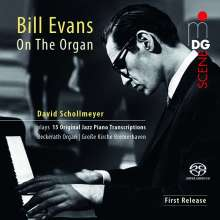 Bill Evans (Piano) (1929-1980): Jazz-Transkriptionen für Orgel, Super Audio CD
