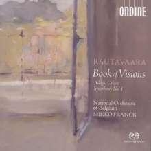 Einojuhani Rautavaara (1928-2016): Symphonie Nr.1 (1955/1988/2003), Super Audio CD