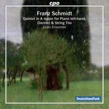 Franz Schmidt (1874-1939): Quintett für Klavier (linke Hand), Klarinette & Streichtrio A-Dur, CD