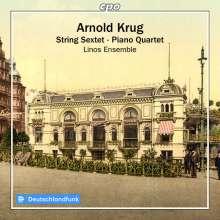 Arnold Krug (1849-1904): Streichsextett op.68, CD