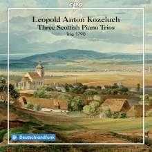 """Leopold Kozeluch (1747-1818): Klaviertrios P.IX: Nr.41,44,45 """"Schottische Trios"""", CD"""