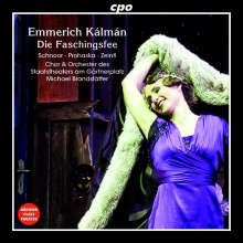 Emmerich Kalman (1882-1953): Die Faschingsfee, CD