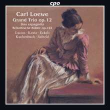 Carl Loewe (1796-1869): Grand Trio op.12, CD