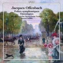 """Jacques Offenbach (1819-1880): Ouvertüren - """"Folies symphoniques"""", CD"""