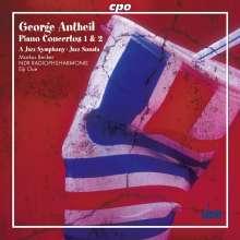 George Antheil (1900-1959): Klavierkonzerte Nr.1 & 2, CD