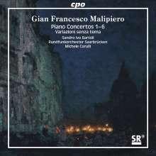Gian Francesco Malipiero (1882-1974): Klavierkonzerte Nr.1-6, 2 Super Audio CDs