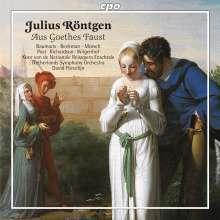 """Julius Röntgen (1855-1932): Aus Goethes """"Faust"""", CD"""