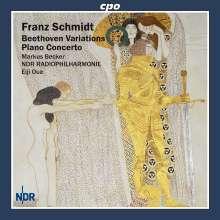 Franz Schmidt (1874-1939): Klavierkonzert Es-dur für die linke Hand, CD