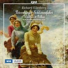 "Richard Eilenberg (1848-1925): Orchesterwerke ""Petersburger Schlittenfahrt"", CD"