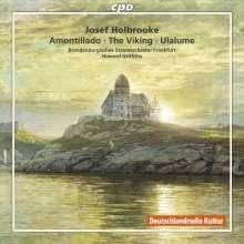 Joseph Holbrooke (1878-1958): Symphonische Werke, CD