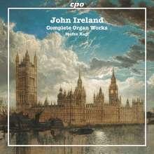 John Ireland (1879-1962): Sämtliche Orgelwerke, Super Audio CD