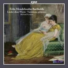 Felix Mendelssohn Bartholdy (1809-1847): Lieder ohne Worte (Gesamtaufnahme), 2 CDs
