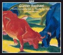 Günter Raphael (1903-1960): Violinkonzert Nr.2 op.87, 2 CDs