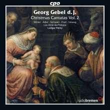Georg Gebel (1709-1753): Weihnachtskantaten Vol.2, CD
