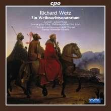 Richard Wetz (1875-1935): Weihnachtsoratorium op.53, CD