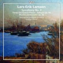 Lars-Erik Larsson (1908-1986): Orchesterwerke Vol.3, Super Audio CD
