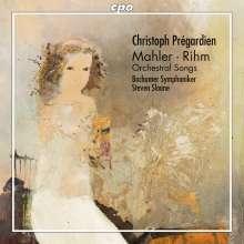 Christoph Pregardien singt Orchesterlieder von Mahler & Rihm, CD