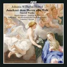 Johann Wilhelm Hertel (1727-1789): Geistliche Musik, CD