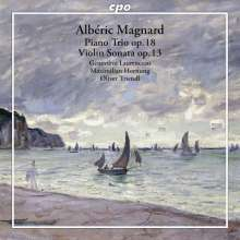 Alberic Magnard (1865-1914): Klaviertrio op.18, CD