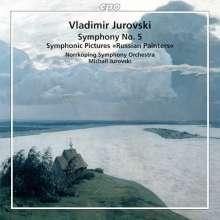 Vladimir Michailovich Jurowski (1915-1972): Symphonie Nr.5, CD