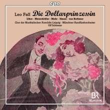 Leo Fall (1873-1925): Die Dollarprinzessin, 2 CDs