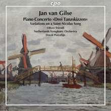 "Jan van Gilse (1881-1944): Klavierkonzert ""Drei Tanzskizzen"", CD"