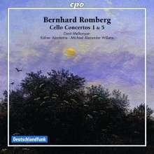 Bernhard Romberg (1767-1841): Cellokonzerte Nr.1 B-Dur op.2 & Nr.5 fis-moll op.30, CD