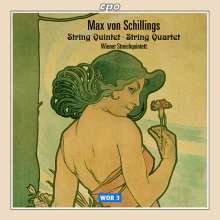 Max von Schillings (1868-1933): Streichquartett e-moll, CD