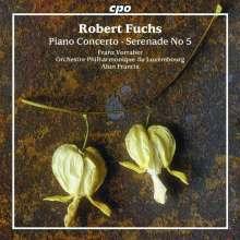 Robert Fuchs (1847-1927): Klavierkonzert op.27, CD