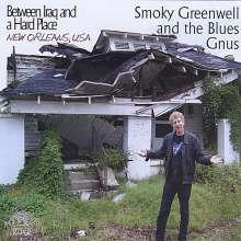 Smoky Greenwell: Between Iraq & A Hard Place, CD