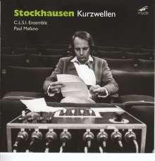 Karlheinz Stockhausen (1928-2007): Kurzwellen, CD