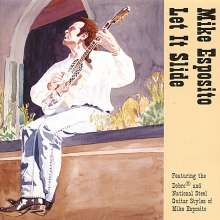 Mike Esposito: Let It Slide, CD