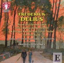 Frederick Delius (1862-1934): Poem of Life and Love, CD