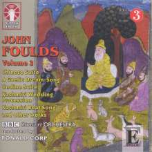 John Foulds (1880-1939): John Foulds Vol.3, CD