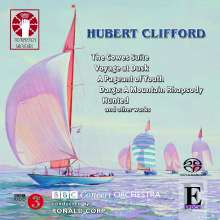 Hubert Clifford (1904-1950): Orchesterwerke, Super Audio CD
