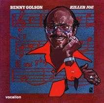 Benny Golson (geb. 1929): Killer Joe +Bonus, CD