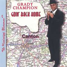 Grady Champion: Goin' Back Home, CD