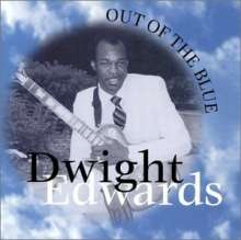 Dwight Edwards: Out Of The Blue, CD