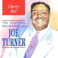 Big Joe Turner (1911-1985): The Essential Recordings Of Joe Turner, CD