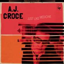 A.J. Croce: Just Like Medicine, CD