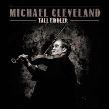 Michael Cleveland: Tall Fiddler, CD