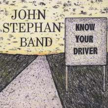 John Band Stephan: Know Your Driver, CD